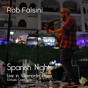 Spanish Nights Live at Villamartin Plaza Rob Falsini